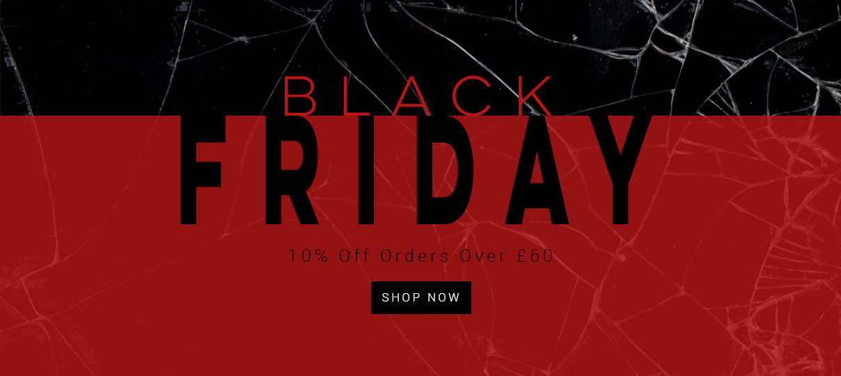 Black Friday, save 10% when you spend over £60
