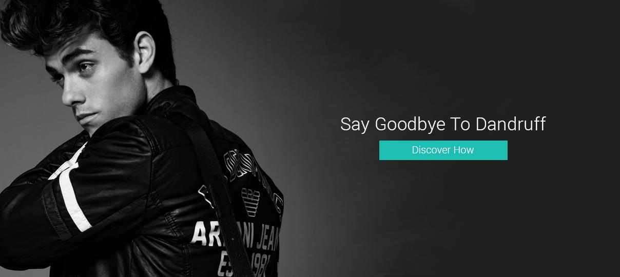 Say Goodbye to Dandruff!