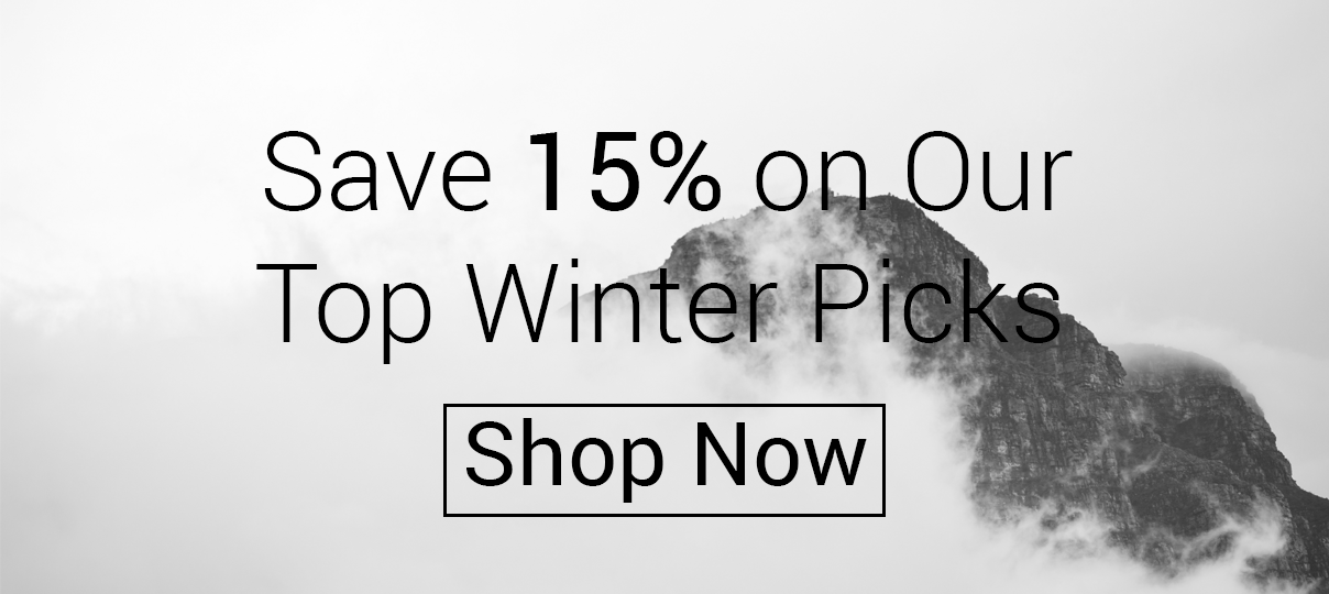 Save 15% on our top picks for winter